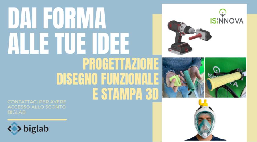 Stampa 3D in conto terzi – Isinnova